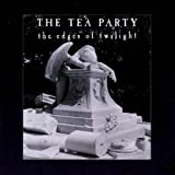 Tea Party, Edges of Twilight