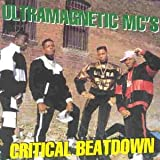 Ultramagnetic MC's, Critical Beatdown