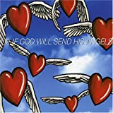 U2, If God Will Send His Angels