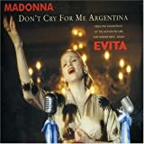 Madonna, Don't Cry For Me Argentina