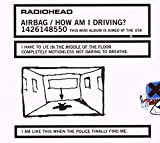 Radiohead, Airbag / How Am I Driving?