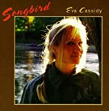 Eva Cassidy, Songbird