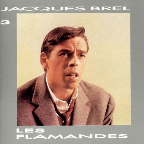 [DF]Jacques Brel  - Les Flamandes [1 CD] [FLAC]