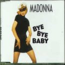 album art to Bye Bye Baby