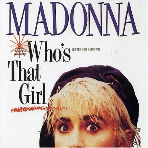 Madonna, Who's That Girl