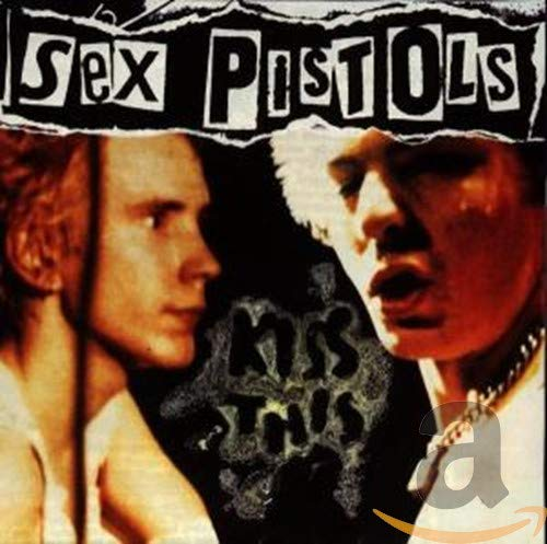 Sex Pistols - Kiss This (1992) VBR, 97 Mb.