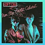 Soft Cell, Non Stop Erotic Caba