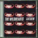 Wildhearts, Anthem [CD2]