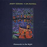 Andy Shanks &amp; Jim Russell, Diamonds in the Night