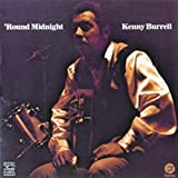 Kenny Burrel Quartet, 'Round Midnight