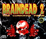 Skivomslag för Braindead 2 : The Lurking Fear (Disc 1)