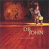 Dr John, Anutha Zone Plus 2