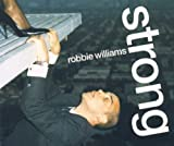 Robbie Williams, Strong