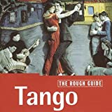 Rough Guide:Tango  keine Musi bei Amazon)