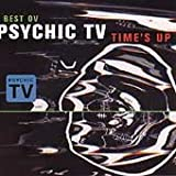 Time's Up (Best Ov Psychic TV)