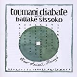 Toumani Diabate, New Ancient Strings (Nouvelle Cordes