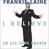 album art to I Believe: 20 All-Time Greats