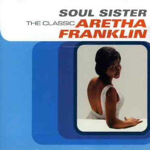 Aretha Franklin, Soul Sister - The Best Of Aretha Franklin