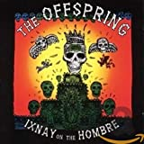 Offspring, Ixnay On The Hombre