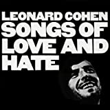 Leonard Cohen, Songs of Love and Hate