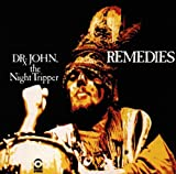 Dr. John, Remedies