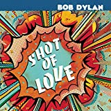 CD-Cover: Bob Dylan - Shot of Love