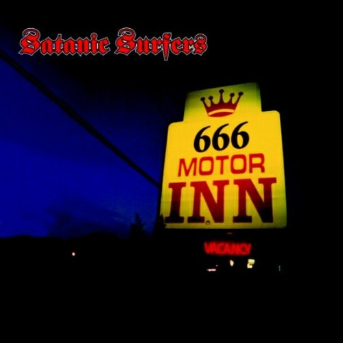 666 Motor Inn Satanic Surfers Listen And Discover Music At