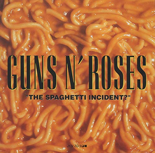 Guns n' Roses, The Spaghetti Incident