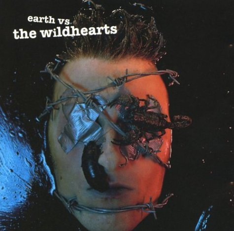Wildhearts, Earth Vs. The Wildhearts