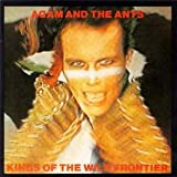 Adam &amp; The Ants, Kings of the Wild Frontier