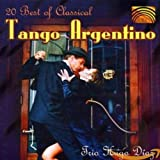 20 Best Of Classical Tango Argentin -  Trio Hugo Diaz
