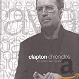 Eric Clapton, Clapton Chronicles: The Best of Eric Clapton