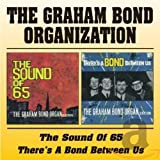 Graham Organisation Bond, Sound of '65/There's a Bond Between Us