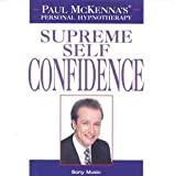 Paul Mckenna, Supreme Self Confidence