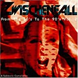 Album cover for Zwischenfall, Volume 2: From the 80's to the 90's (disc 1)