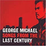George Michael, Songs From the Last Century