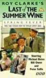 Last Of The Summer Wine - Spring Fever