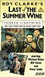 Last Of The Summer Wine - Forked Lightning