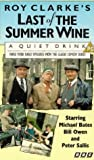 Last Of The Summer Wine - A Quiet Drink