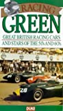 Racing Green - Great British Racing Cars And Stars Of The 50s And 60s