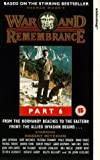 War And Remembrance - Part 6