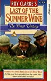 Roy Clarke's Last Of The Summer Wine - The Finest Vintage