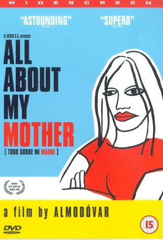 Todo sobre mi madre / All About My Mother / Все о моей матери (1999)