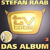 Stefan Raab - tv total: Das Album