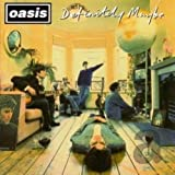 Oasis, Definitely Maybe