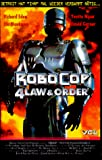 Robocop 4 Law & Order