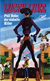 Lucky Luke 6 - Phil Defer, der eiskalte Killer