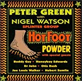 Peter Green, Nigel Watson, Hot Foot Powder