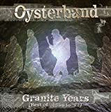 Oyster Band, Granite Years