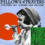 Pillows & Prayers - Vol. 1 & 2 (Cherry Red 1982-83)